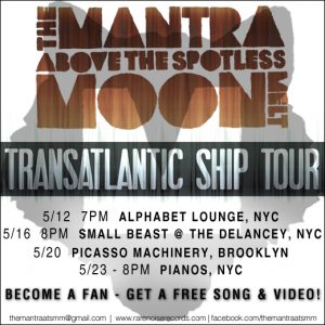 The Mantra Above The Spotless Melt Moon play NYC! 1
