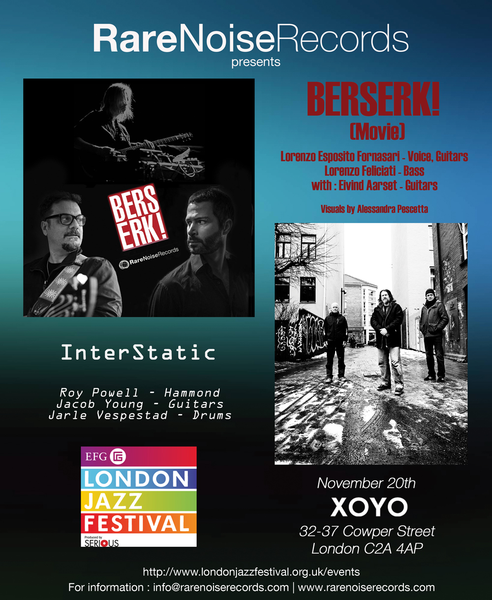 Live Event! Berserk! and InterStatic at the London Jazz Festival - 20 November 2013 4