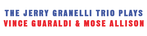 New Release June 2020: The Jerry Granelli Trio Plays Vince Guaraldi and Mose Allison 1